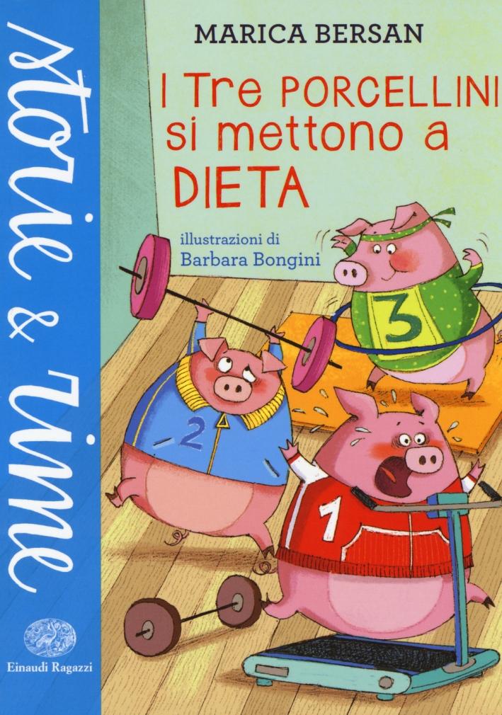 I Tre Porcellini Si Mettono a Dieta.