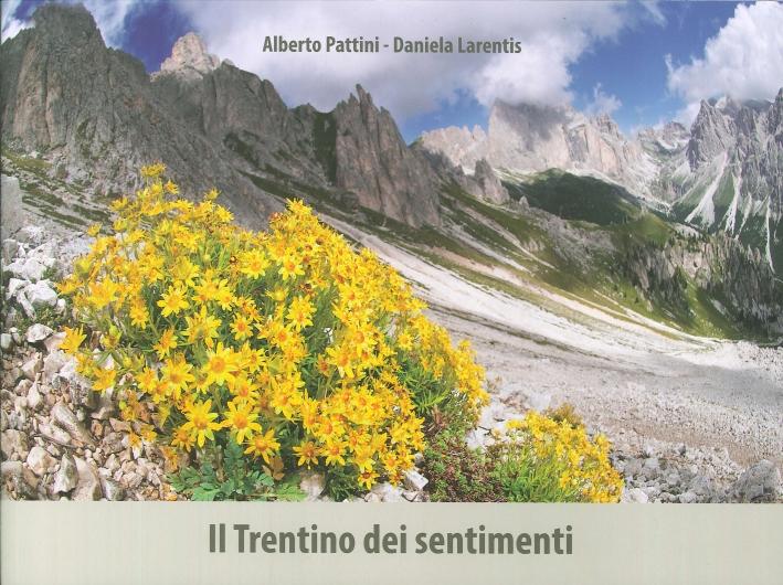 Il Trentino dei Sentimenti.
