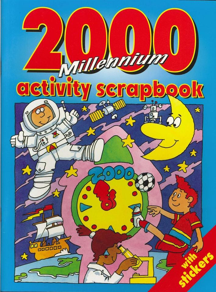 2000 Millennium Activity Scapbook With Stickers