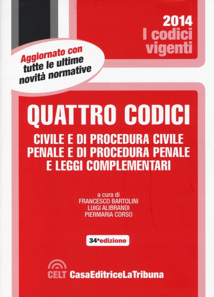 Quattro codici. Civile e di procedura civile, penale e di procedura penale e leggi complementari
