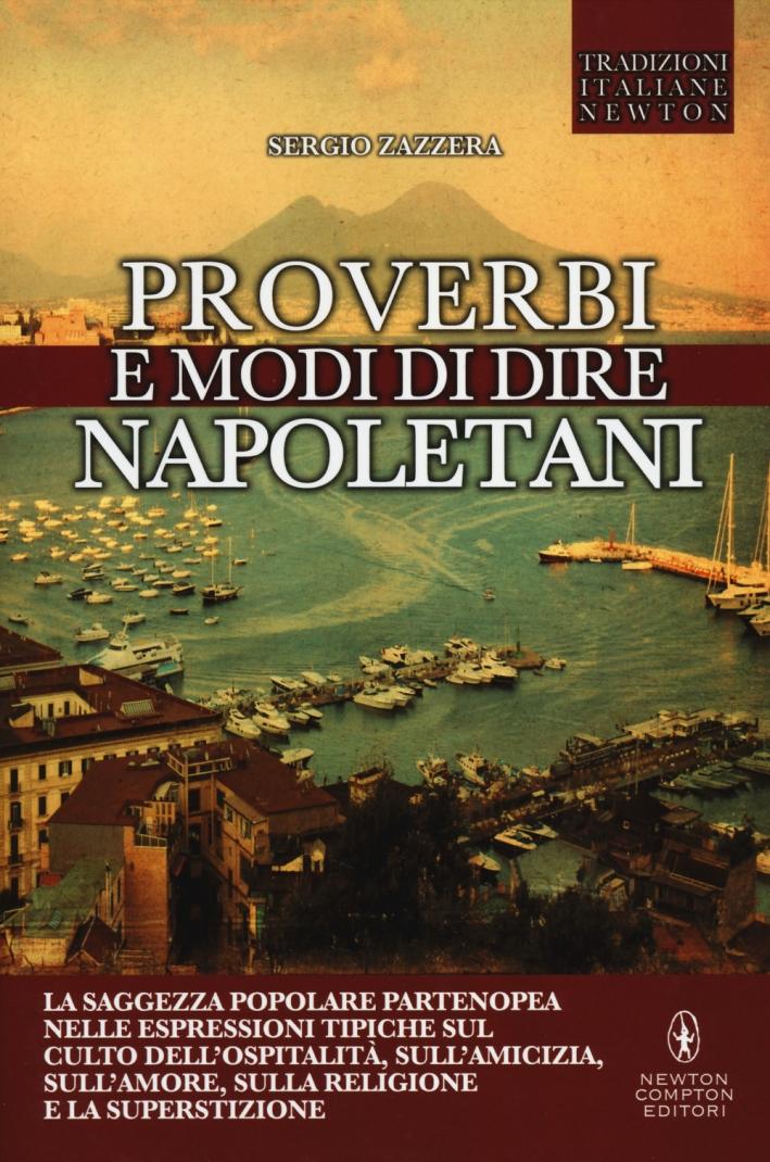 Proverbi e Modi di Dire Napoletani.
