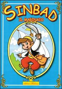 Sinbad il marinaio. Favola da leggere e colorare. Ediz. illustrata