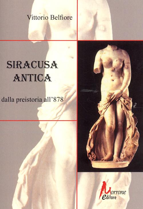 Siracusa antica dalla preistoria all'878