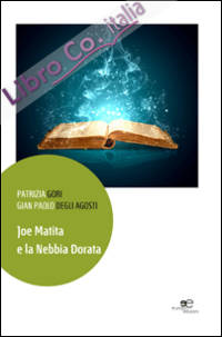 Joe Matita e la nebbia dorata