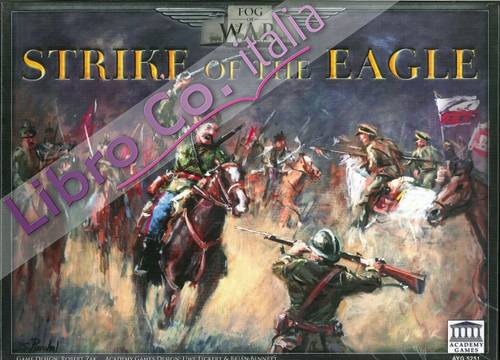 Strike of the Eagle. 1920 Polish/Soviet War