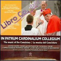 In patrum cardinalium collegium. The music of the consistory-La musica del concistoro
