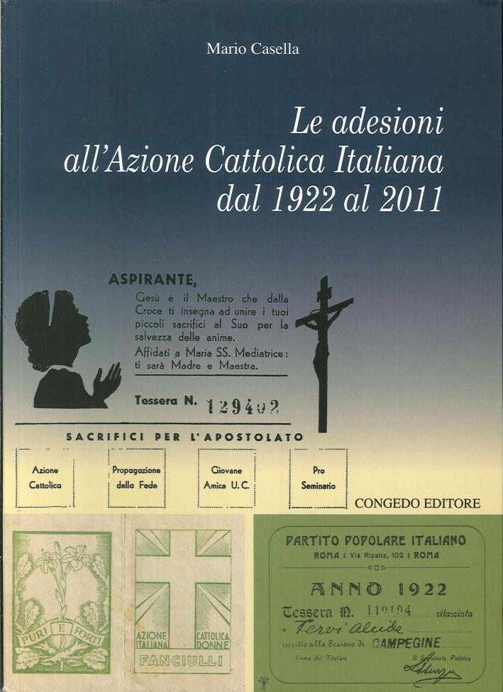 Le adesioni all'azione cattolica italiana dal 1922 al 2011.