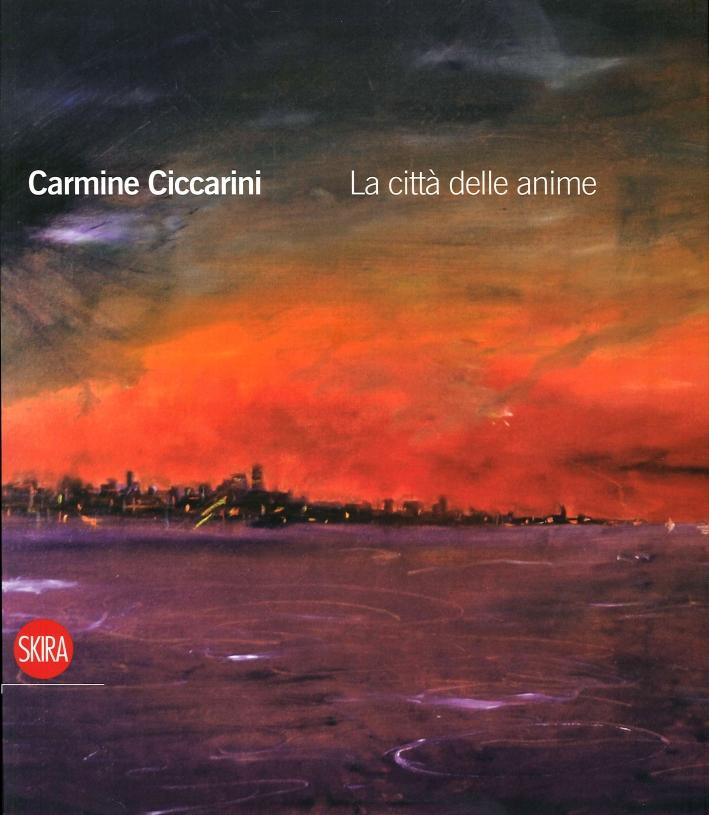 Carmine Ciccarini. La Città delle Anime
