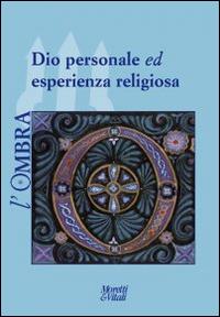 L'ombra (2014). Vol. 3: Dio personale ed esperienza religiosa