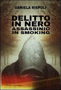 Delitto in nero. Assassinio in smoking