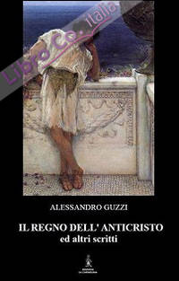 Il regno dell'anticristo ed altri scritti
