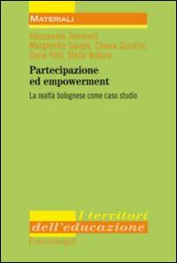 Partecipazione ed empowerment. La realtà bolognese come caso studio