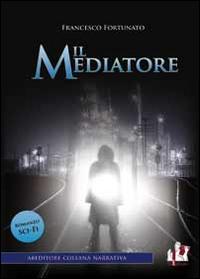 Il mediatore.