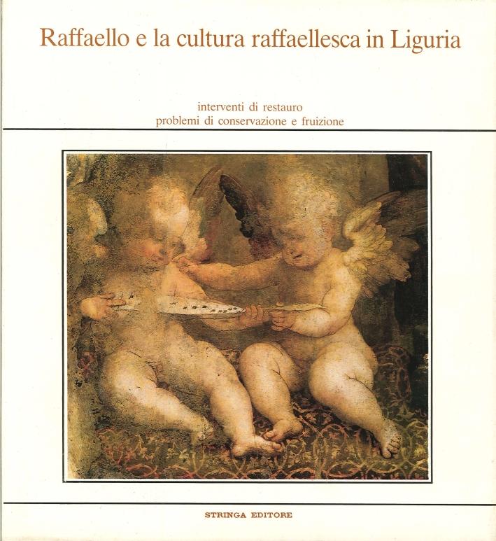 Raffaello e la cultura raffaellesca in Liguria. Interventi di restauro. Problemi di conservazione
