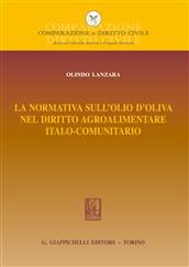 La normativa sull'olio d'oliva nel diritto agroalimentare italocomunitario.