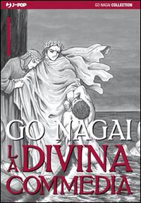 La Divina Commedia. Vol. 1: Inferno. Parte I