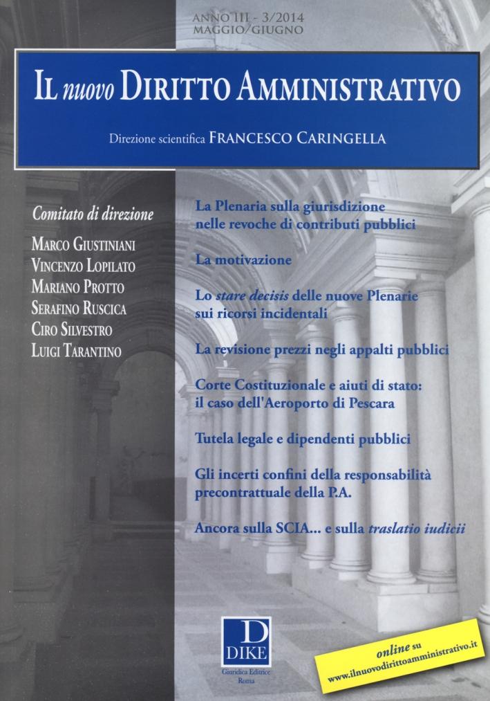 Il nuovo diritto amministrativo (2014). Vol. 3