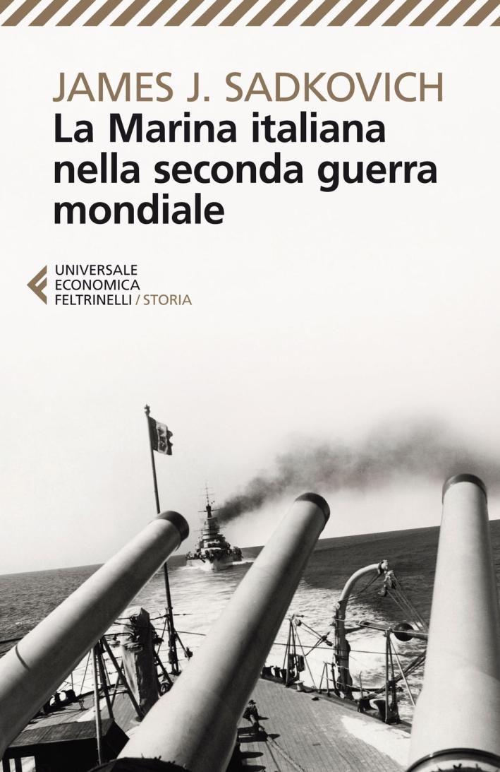 La marina italiana nella seconda guerra mondiale.