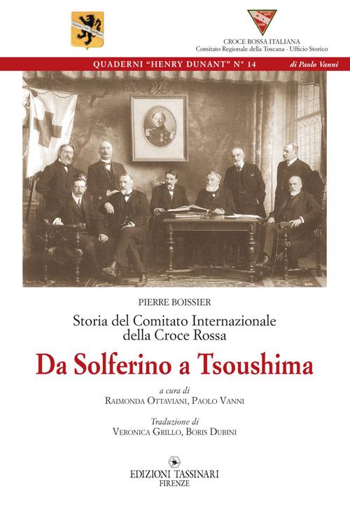 Da Solferino a Tsoushima. Storia del comitato internazionale della Croce Rossa.