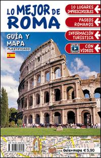 Il Top di Roma. Con Mappa. [Spanish Ed.].