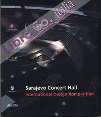 Sarajevo Concert Hall. International Design Competition