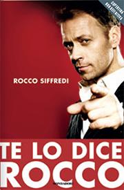 Te lo dice Rocco