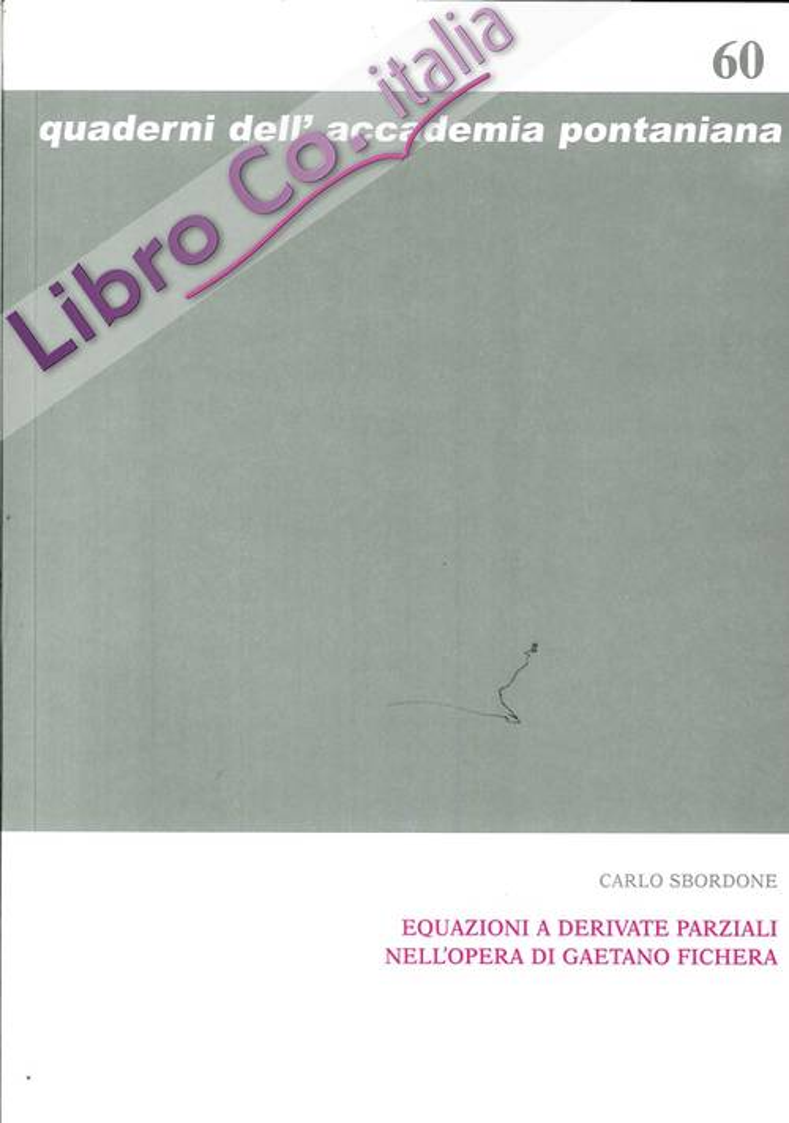 Equazioni a derivate parziali nell'opera di Gaetano Fichera