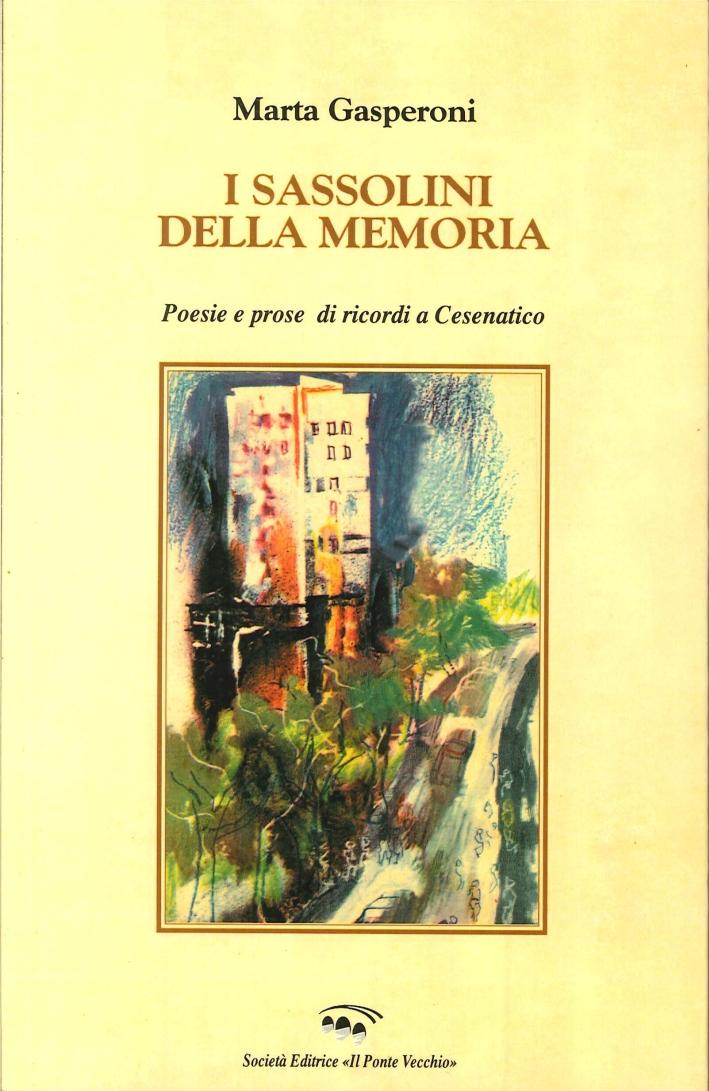 I Sassolini della Memoria. Poesie e Prose di Ricordi a Cesenatico