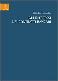 Gli interessi nei contratti bancari