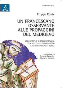 Un francescano osservante alle propaggini del Medioevo. Gli exempla di Iacopo Mazza. Tra materiale novellistico e motivi edificanti topici