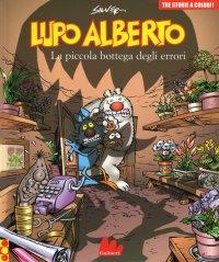 Lupo Alberto. Tre Storie a Colori. La Piccola Bottega degli Errori. Vol. 8.