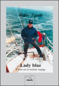 Lady blue. Il mito tra le mitiche arpége