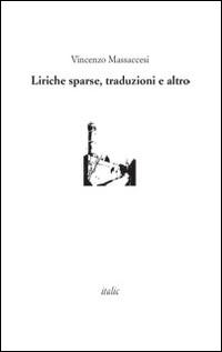 Liriche sparse, traduzioni e altro