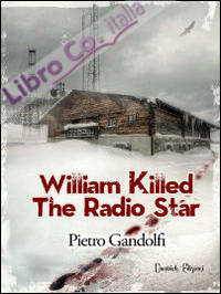 Willilam killed the radio star