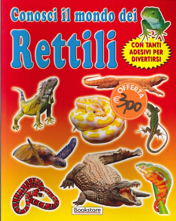 Conosci il mondo dei rettili. Con tanti adesivi per divertirsi