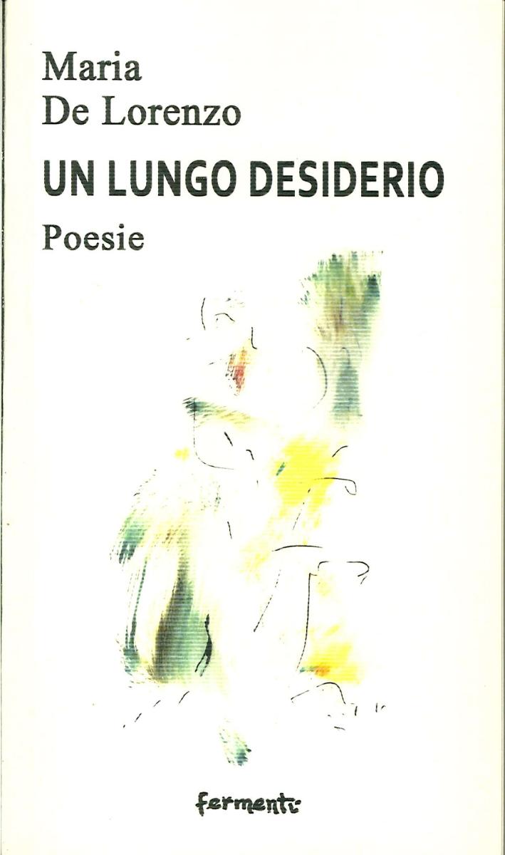 Un Lungo Desiderio. Poesie.