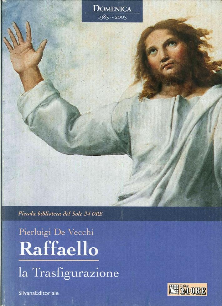 Raffaello. La trasfigurazione
