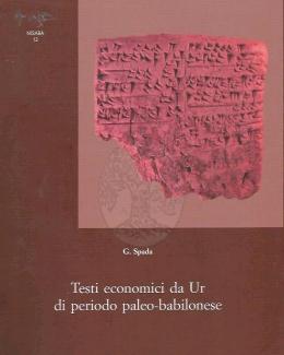 Testi Economici Da Ur di Periodo Paleo-Babilonese. Nisaba 12