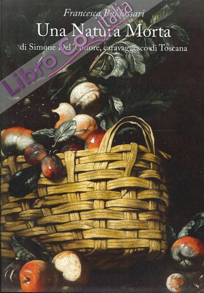 Una Natura Morta di Simone del Tintore, caravaggesco di Toscana.
