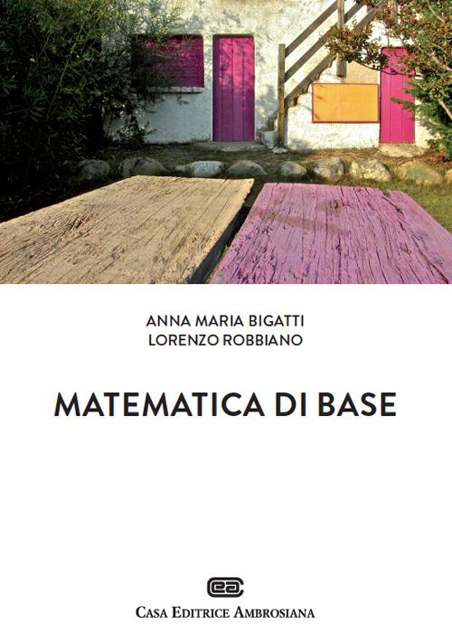 Matematica di base. Con Contenuto digitale (fornito elettronicamente)