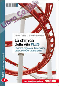La chimica della vita. Con e-book