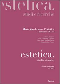 Estetica, studi e ricerche. Maria Zambrano e l'estetica
