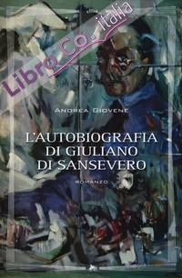 L'autobiografia di Giuliano di Sansevero