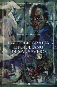 L'autobiografia di Giuliano di Sansevero