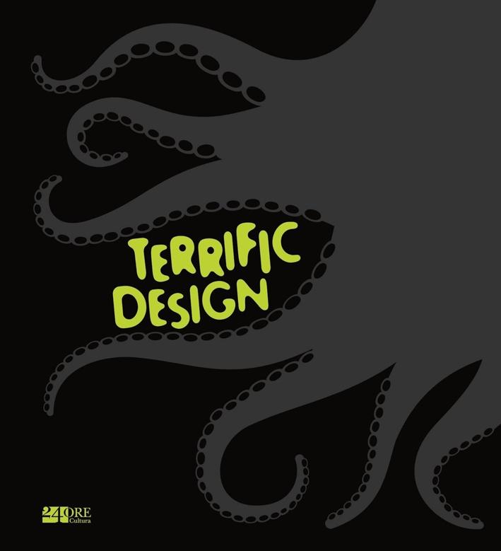 Terrific design. Ediz. illustrata