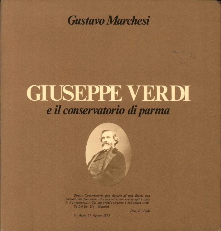 Giuseppe Verdi e il Conservatorio di Parma (1836-1901).