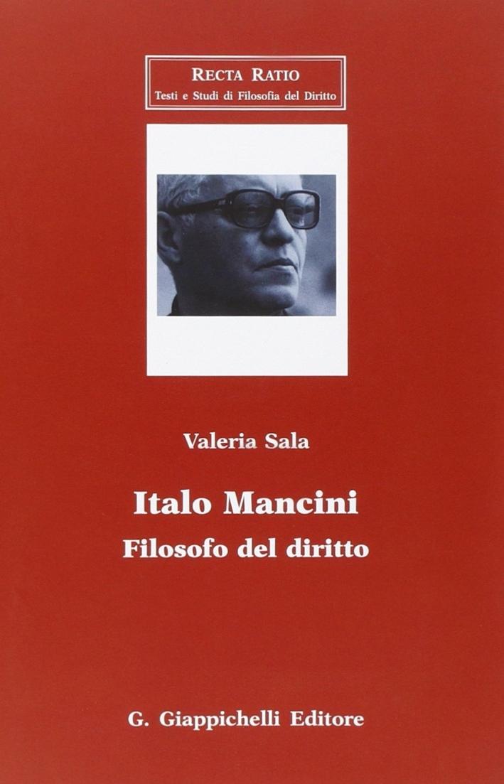 Italo Mancini. Filosofo del diritto.