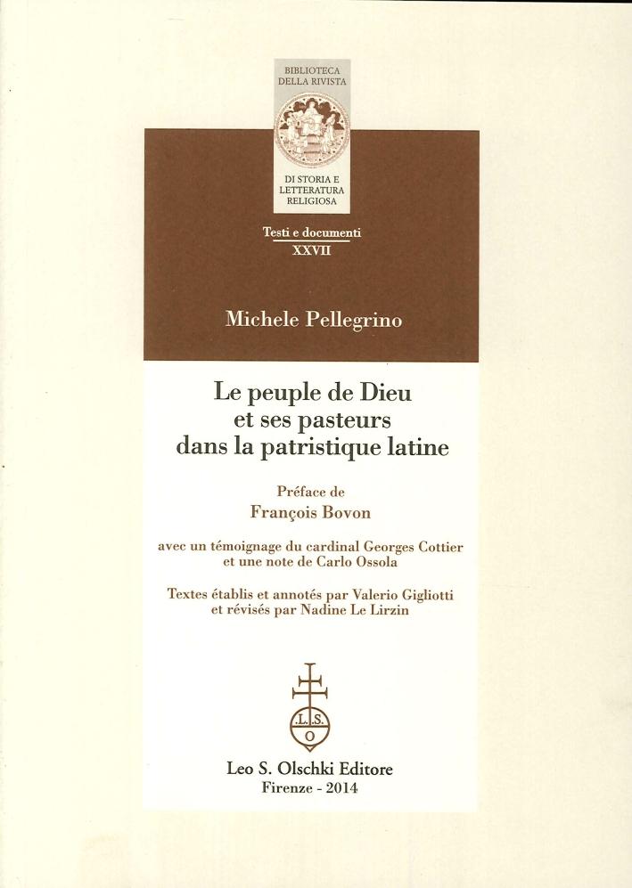 Le Peuple De Dieu Et Ses Pasteurs Dans la Patristique Latine.