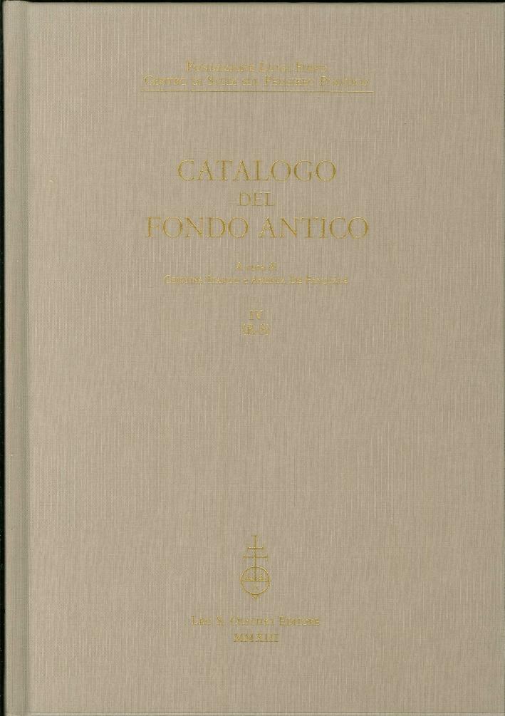 Catalogo del fondo antico. Vol. 4. (R-S). Fondazione Luigi Firpo. Centro di studi sul pensiero politico.