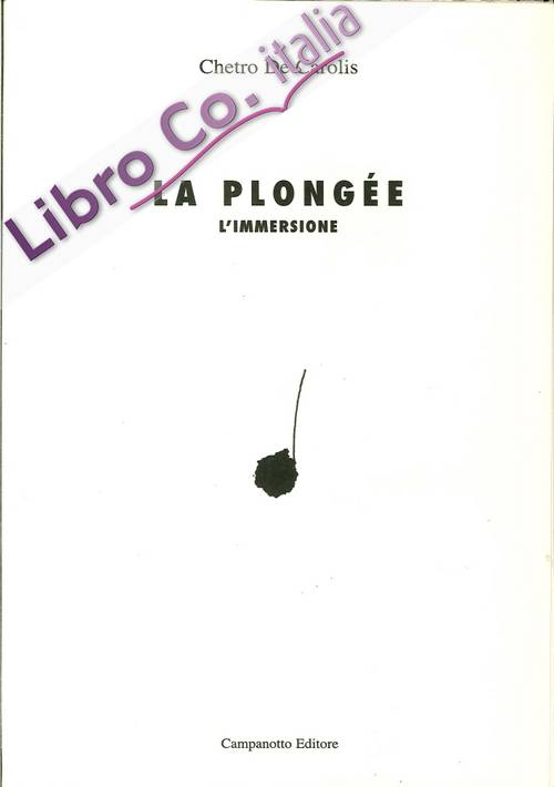 La Plongée. L'Immersione.